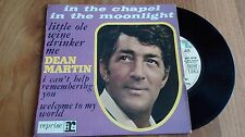 45 tours DEAN MARTIN in the chapel in the moonlight 60108 avec étiquette