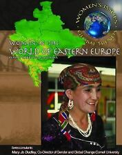 Women in the World of Eastern Europe (Women's Issues, Global Trends), Dudley, Ma