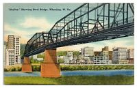 Mid-1900s Steel Bridge and Wheeling, WV Skyline Postcard