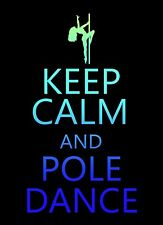 Keep Calm and Pole Dance STICKER DECAL VINYL BUMPER CAR Truck Guitar laptop Wall