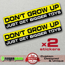DON'T GROW UP decal sticker vinyl funny 4x4 wrangler jeep offroad 4wd ford GMC
