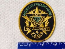 American Trucking Assns. Safe Drive Award Sewing Patch No Accidents 4 Years