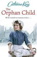 The Orphan Child, King, Catherine, Hardcover, New