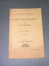 Théosophie C.W. Leadebeater A ceux qui pleurent Publications Théosophiques 1926