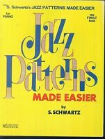 S. Schwarz ~ JAZZ PATTERNS MADE EASIER