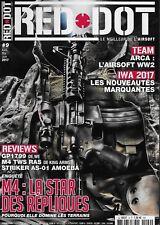 RED DOT N° 9 / M4 LA STAR DES REPLIQUES - ARCA L'AIRSOFT WW2 - LES NOUVEAUTES