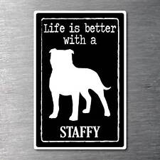 Lifes better with a Staffy sticker water & fade proof vinyl pup breed dog