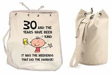 The Years Have Been Kind 30th Birthday Present Duffle Backpack Bag - Funny Gift