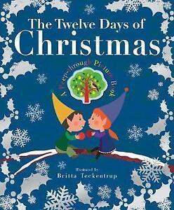 The Twelve Days of Christmas, Illustrated by Britta Teckentrup (Hardback, 2014)