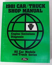 Ford 1981 Car/ Truck Shop Manual Engine/ Emissions Diagnosis All Cars & Trucks