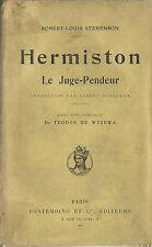 RARE EO 1912 SANS MENTION ROBERT-LOUIS STEVENSON : HERMISTON LE JUGE PENDEUR