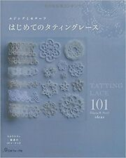 FIRST Tatting Lace Japanese Knitting Craft Pattern Book  101 Edging & motif