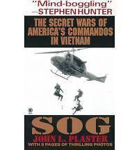 NEW Sog: The Secret Wars of America's Commandos in Vietnam by John L. Plaster