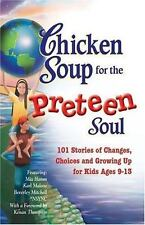 Chicken Soup for the Preteen Soul : 101 Stories - PB, VG - Free Shipping