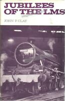 RAILWAYS: JUBILEES OF THE LMS by John F Clay (1974) TRAINS & LOCOMOTIVES