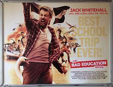 Cinema Poster: BAD EDUCATION MOVIE 2015 (Quad) Jack Whitehall Harry Enfield