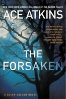 The Forsaken (A Quinn Colson Novel) by Atkins, Ace