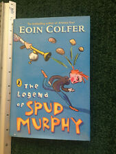 The Legend of Spud Murphy by Eoin Colfer (Hardback, 2004) FIRST EDITION