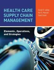 Health Care Supply Chain Management: Elements, Operations, and Strategies - GOOD
