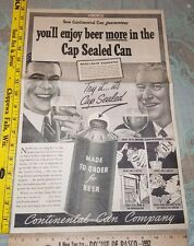 Neat Large 1937 Advertising ad Continental Can Co Cap Sealed Beer Crowntainer