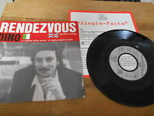 "7"" Pop Dino - Rendezvous : 2 Versions (2 Song) BMG ARIOLA +Presskit"