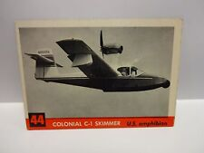 1956 T.C.G. Jets Colonial C-1 Skimmer U.S. Amphibian Card # 44