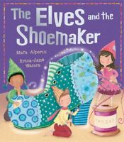 The Elves and the Shoemaker (My First Fairy Tales) by Alperin, Mara, NEW Book, (