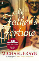 My Father's Fortune: A Life, Michael Frayn, New