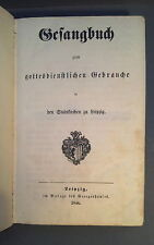 Hymn Book Leipzig 1844 for the In