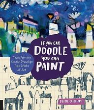If You Can Doodle You Can Paint By Diane Culhane