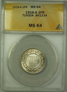 1916-A Tunisia AH1334 1 Franc Coin ANACS MS 64 KM#238