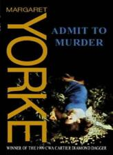 Admit To Murder-Margaret Yorke, 9780751531923