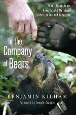 In the Company of Bears: What Black Bears Have Taught Me about Intelligence and