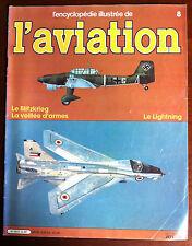 Encyclopédie de L'Aviation n°8; Le Blitzkrieg/ Le Lightning/ Aichi/ Airbus/ AIDC