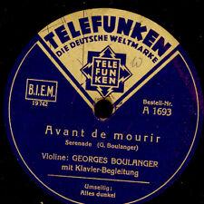 GEORGES BOULANGER -Violine m.Klavier-   Avant de mourir / Alles dunkel    S6334
