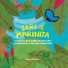 Zari & Marinita: Aventuras en el Bosque de Costa Rica (Adventures in a Costa