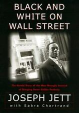 Black and White on Wall Street: The Untold Story of the Man Wrongly Accused of