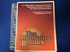 "MOURNING BREAKS: 101 ""PROACTIVE"" TREATMENT STRATEGIES BREAKING By Jan Hindman VG"