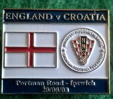 England v Croatia Friendly Portman Road Ipswich 20 August 2003 Pin Badge