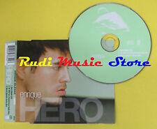 CD Singolo ENRIQUE IGLESIAS Hero 2001 eu INTERSCOPE 497 634-2 no lp mc*dvd (S11)