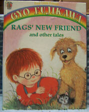 Rags' New Friend and Other Tales by Gyo Fujikawa, Lg HC, 1996, Honey Bear Book