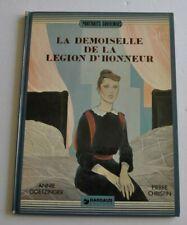 LA DEMOISELLE DE LA LEGION D'HONNEUR BD Annie Goetzinger, Pierre Christin 1980
