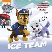 Ice Team (Paw Patrol) by Random House (Paperback, 2015)