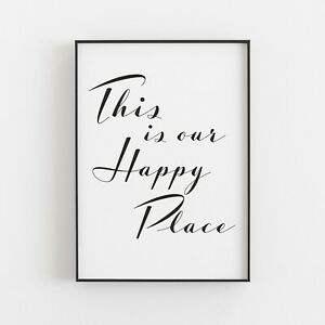 Our Happy Place Typography Print Art Poster Decor Art Quote Love Family Home