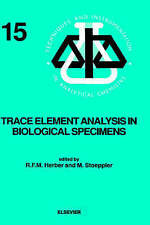 Trace Element Analysis in Biological Specimens, Volume 15 (Techniques and Instru