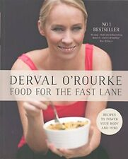 Food for the Fast Lane Recipes to Power Your Body & Mind Derval O'Rourke cooking