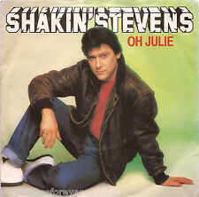 "SHAKIN' STEVENS - Oh Julie (UK 2 Tk 1981 7"" Single PS)"