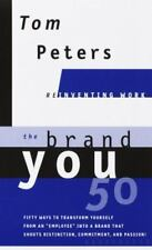 The Brand You 50  Fifty Ways to Transform Yourself from an Employee into a Brand