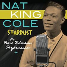 Nat King Cole: Stardust--The Rare Television Performances (2CD Set) 35 TRACKS