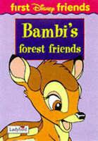 Bambi's Forest Friends (First Disney Friends S.), DISNEY, Good Book